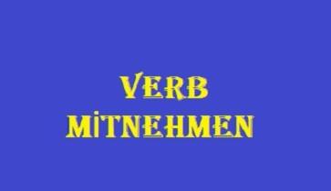 VERB MİTNEHMEN